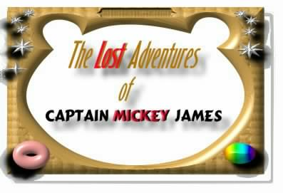 Just found, like a sunken treasure, read about Captain Mickey James!